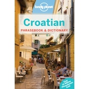 Lonely Planet Croatian Phrasebook & Dictionary by Lonely Planet (Paperback, 2015)