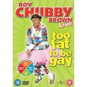 Roy Chubby Brow Too Fat to Be Gay Live DVD