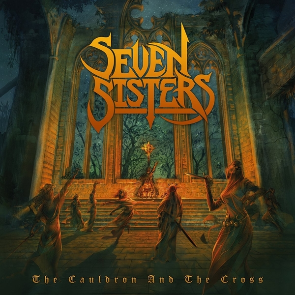 Seven Sisters - The Cauldron And The Cross Vinyl