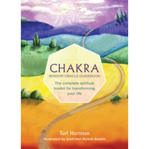 Chakra Wisdom Oracle Cards : The Complete Spiritual Toolkit for Transforming Your Life