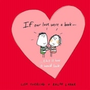 If Our Love Were a Book...: This Is How It Would Look by Lisa Swerling, Ralph Lazar (Hardback, 2013)