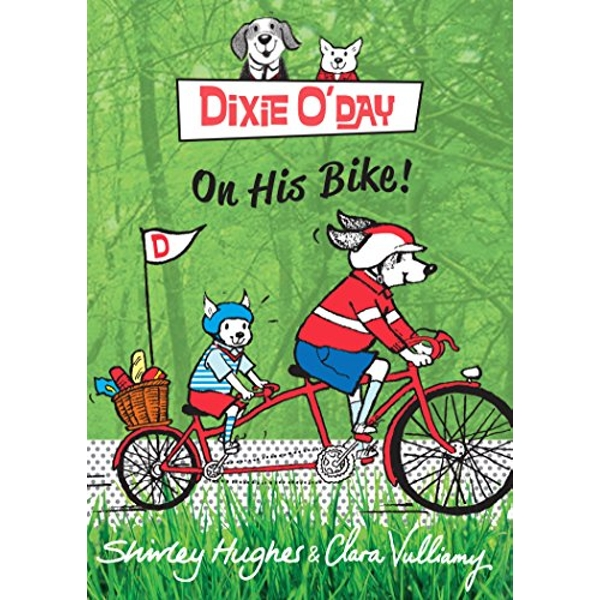 Dixie O'Day on his Bike by Shirley Hughes (Paperback, 2016)