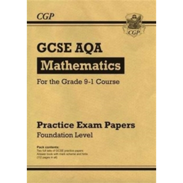 New GCSE Maths AQA Practice Papers: Foundation - For the Grade 9-1 Course by CGP Books (Paperback, 2016)