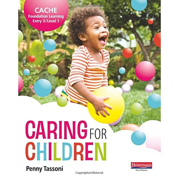 CACHE Entry Level 3/Level 1 Caring for Children Student Book by Penny Tassoni (Paperback, 2011)