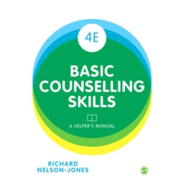 Basic Counselling Skills : A Helper's Manual
