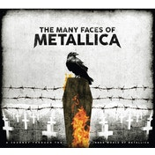 Various - The Many Faces Of Metallica (A Journey Through The Inner World Of Metallica) CD