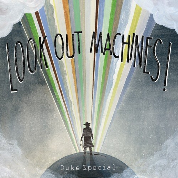 Duke Special - Look Out Machines! Vinyl
