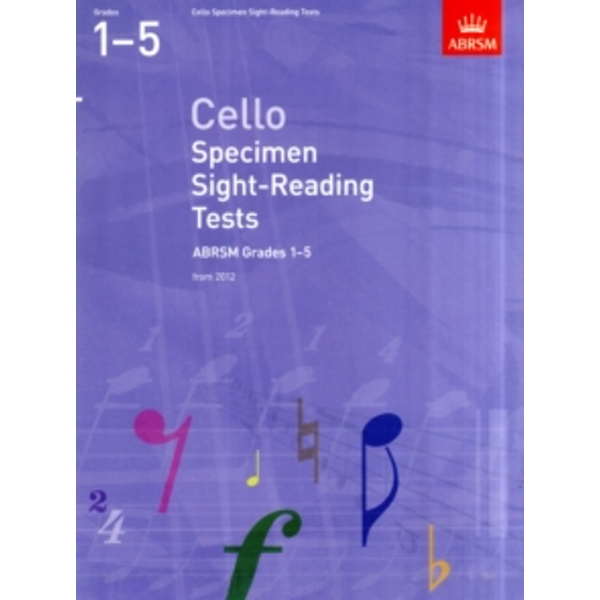 Cello Specimen Sight-Reading Tests, ABRSM Grades 1-5 : From 2012