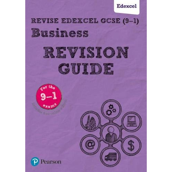 Revise Edexcel GCSE (9-1) Business Revision Guide includes online edition Mixed media product 2017