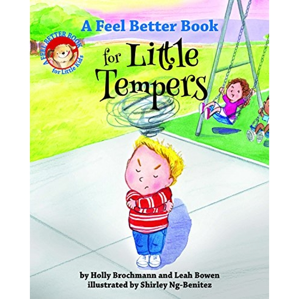 A Feel Better Book for Little Tempers  Hardback 2018