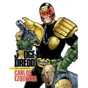 Judge Dredd: The Complete Carlos Ezquerra Vol. 1