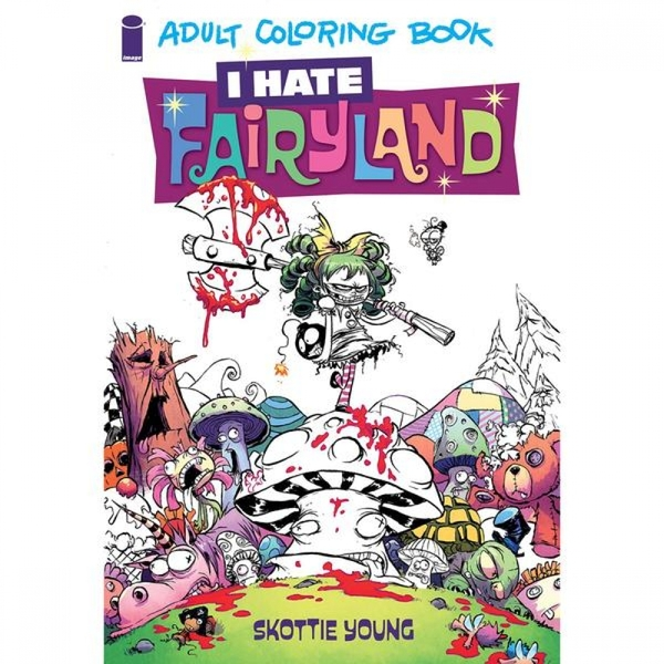 I Hate Fairyland - Adult Coloring Book - Paperback