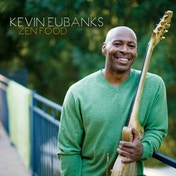 Kevin Eubanks - Zen Food (180g) Vinyl