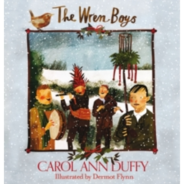 The Wren-Boys by Carol Ann Duffy (Hardback, 2015)