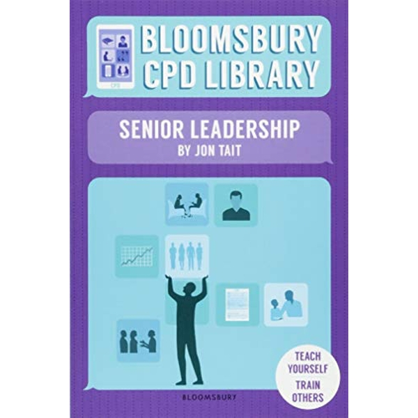 Bloomsbury CPD Library: Senior Leadership  Paperback / softback 2018