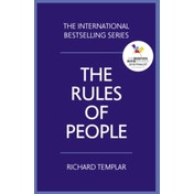 The Rules of People: A personal code for getting the best from everyone by Richard Templar (Paperback)