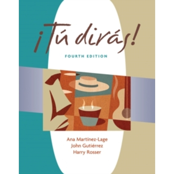 ?Tu diras! (with Audio CD) by John R. Gutierrez, Ana Martinez-Lage, Harry L. Rosser (Mixed media product, 2006)