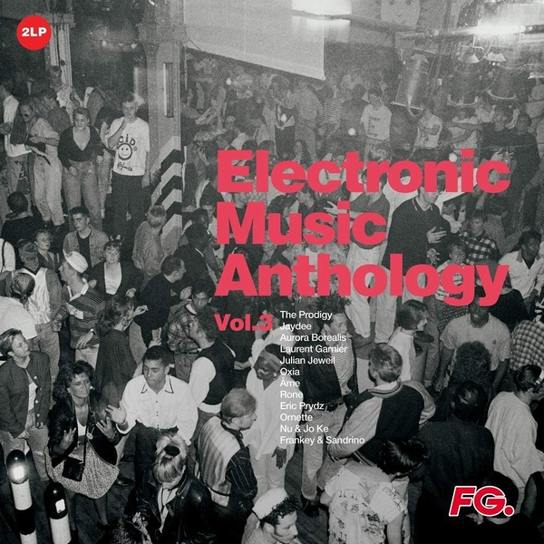 Various Artists - Electronic Music Anthology By FG Vol. 3 Vinyl