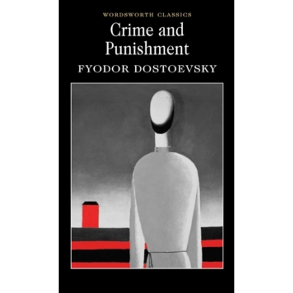 Crime and Punishment: With selected excerpts from the Notebooks for Crime and Punishment by Fyodor Dostoyevsky (Paperback, 2000)
