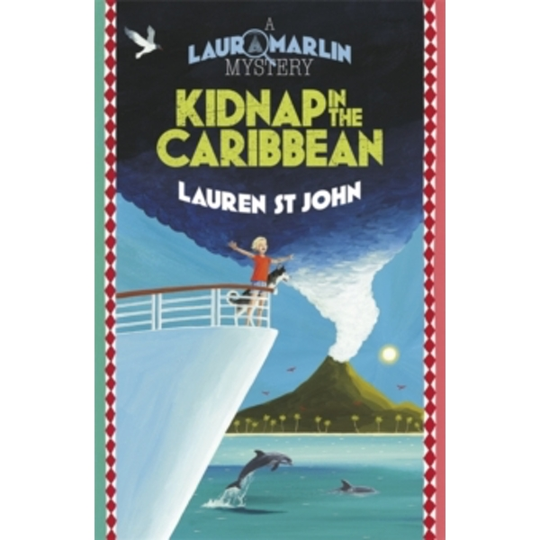 Laura Marlin Mysteries: Kidnap in the Caribbean : Book 2