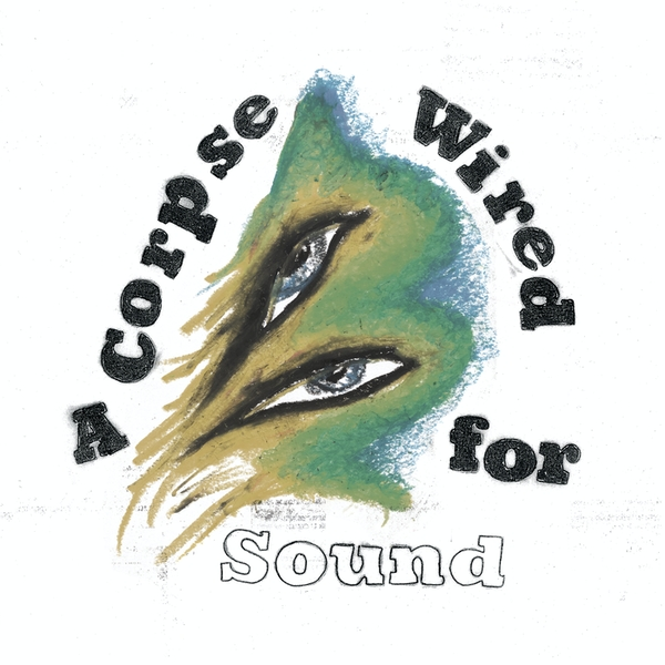Merchandise - A Corpse Wired For Sound Vinyl