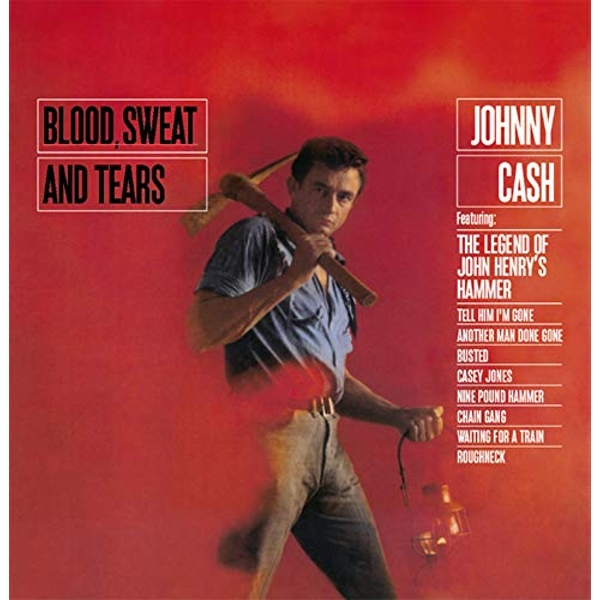 Johnny Cash - Blood. Sweat And Tears Vinyl