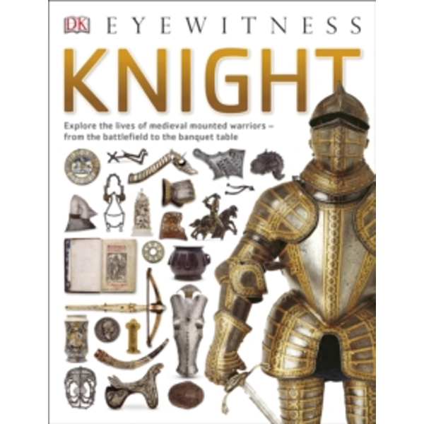 Knight by DK (Paperback, 2015)