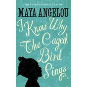 I Know Why The Caged Bird Sings by Maya Angelou (Paperback, 1984)
