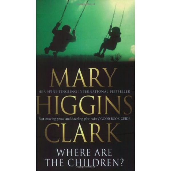 Where Are The Children? by Mary Higgins Clark (Paperback, 2004)