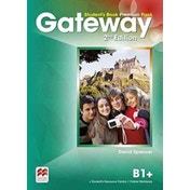 Gateway B1+ Student's Book Premium Pack by David Spencer (Mixed media product, 2015)