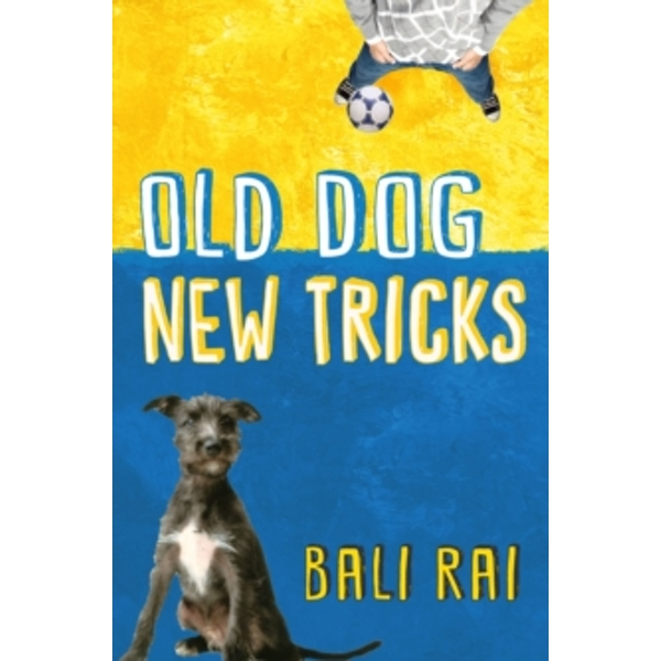 Old Dog, New Tricks by Bali Rai (Paperback, 2014)