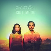 Alela Diane & Ryan Francesconi - Cold Moon Vinyl
