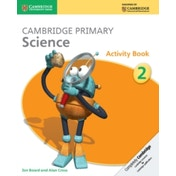 Cambridge Primary Science Stage 2 Activity Book by Alan Cross, Jon Board (Paperback, 2014)