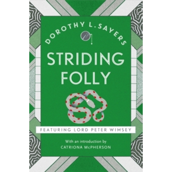 Striding Folly : Lord Peter Wimsey Book 15