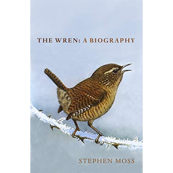 The Wren A Biography Hardback 2018