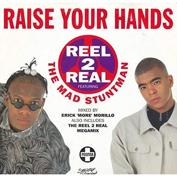 Reel 2 Real - Raise Your Hands (Feat. Mad Stuntman) Vinyl