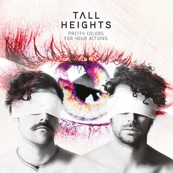 Tall Heights - Pretty Colors For Your Actions Vinyl