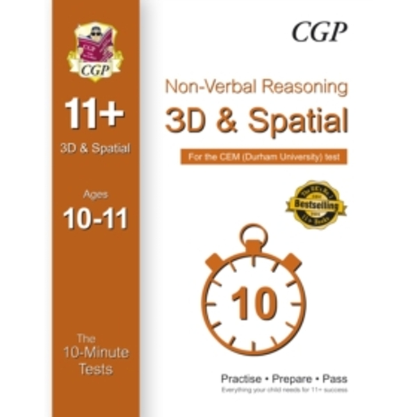 10-Minute Tests for 11+ Non-Verbal Reasoning: 3D and Spatial (Ages 10-11) - Cem Test