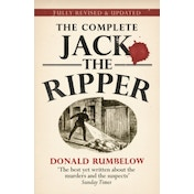 Complete Jack The Ripper by Donald Rumbelow (Paperback, 2013)
