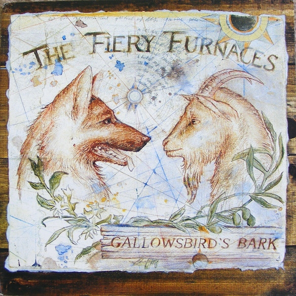 The Fiery Furnaces - Gallowsbird's Bark Vinyl