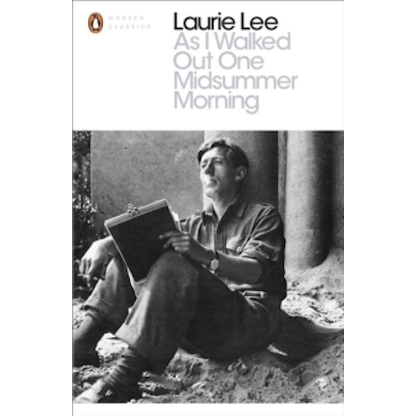 As I Walked Out One Midsummer Morning by Laurie Lee (Paperback, 2014)