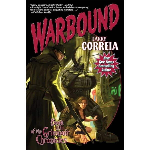 Warbound by Larry Correia (Book, 2014)