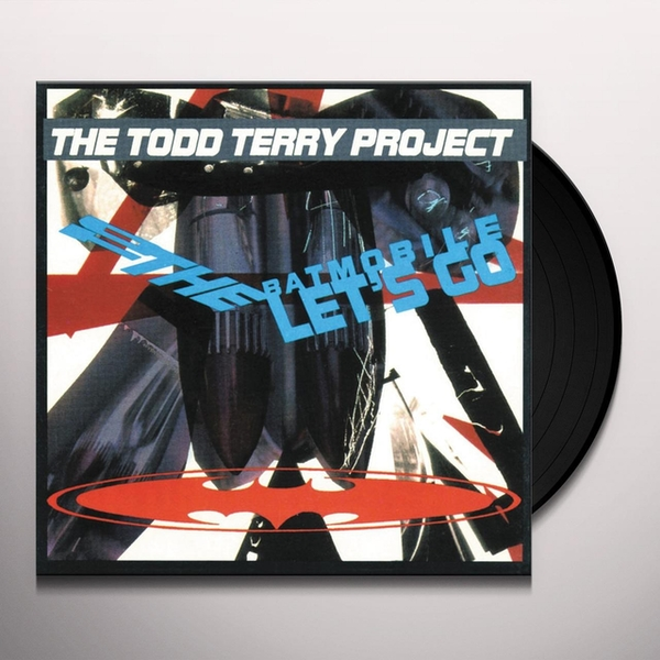 The Todd Terry Project - To The Batmobile Let's Go Vinyl