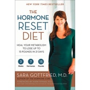 The Hormone Reset Diet: Heal Your Metabolism to Lose Up to 15 Pounds in 21 Days by Sara Gottfried (Paperback, 2016)