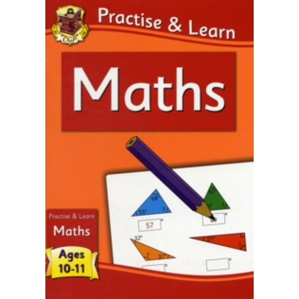 New Curriculum Practise & Learn: Maths for Ages 10-11 by CGP Books (Paperback, 2011)