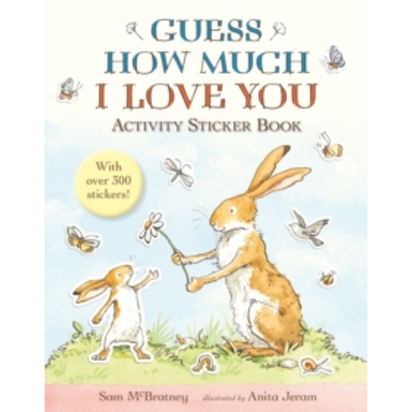 Guess How Much I Love You : Activity Sticker Book