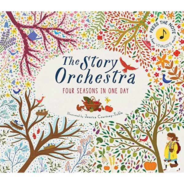 The Story Orchestra: Four Seasons in One Day: Press the note to hear Vivaldi's music by Frances Lincoln Publishers Ltd (Hardback, 2016)