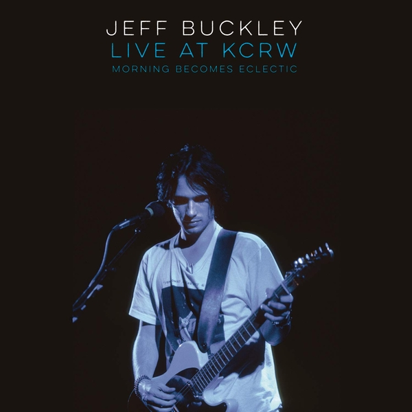 Jeff Buckley - Live On Kcrw: Morning Becomes Eclectic (Black Friday 2019) Vinyl