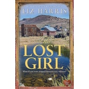 The Lost Girl by Liz Harris (Paperback, 2016)