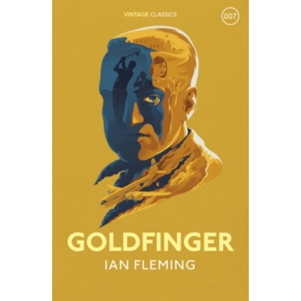Goldfinger: James Bond 007 by Ian Fleming (Hardback, 2016)